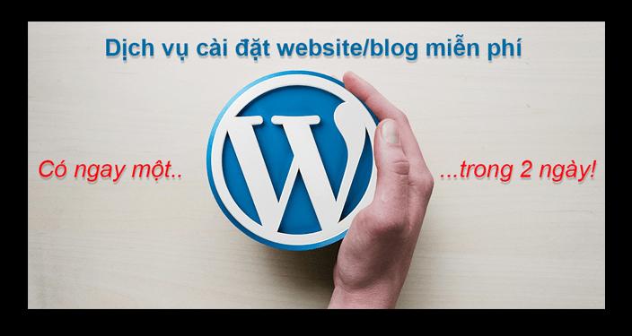 Dịch vụ cài đặt blog website WordPress miễn phí
